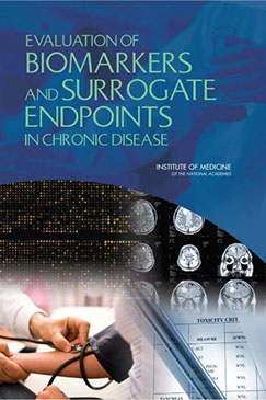 Publication Cover: Evaluation of BIOMAKERS and SURROGATE ENDPOINTS in Chronic Disease